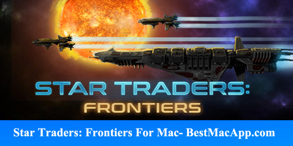 Free Download Star Traders Frontiers For MAC