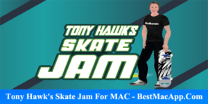 Download Tony Hawk's Skate Jam For MAC – Tony Hawk's Skate Jam Mac Download