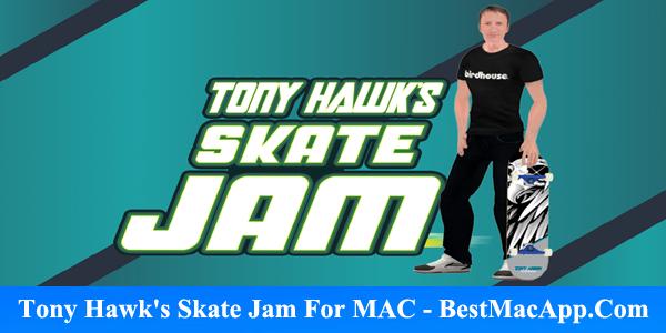 Free Download Tony Hawk s Skate Jam For MAC