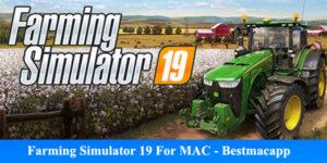 free download farming simulator 19 For MAC