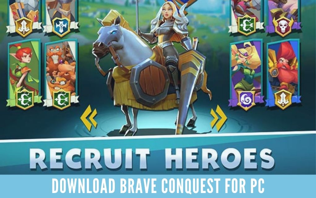 Download Brave Conquest For PC on Windows & MAC