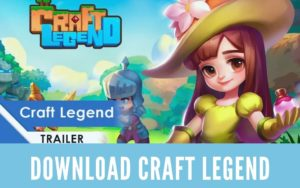 Download Craft Legend For PC on Windows & MAC