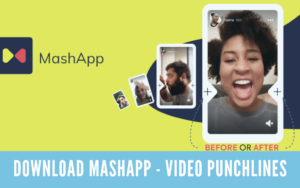 Download MashApp - Video Punchlines For PC on Windows & MAC