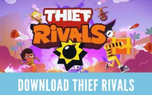 Download Thief Rivals For PC on Windows & MAC