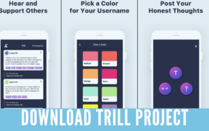 Download Trill Project For PC on Windows & MAC