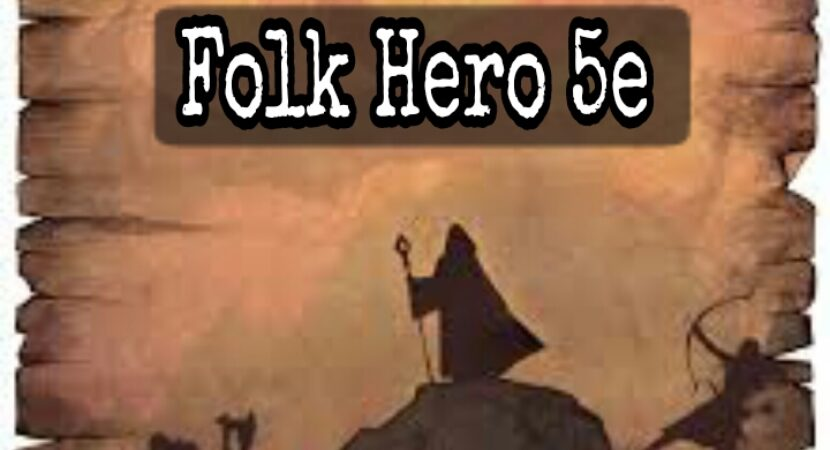 Folk hero 5e