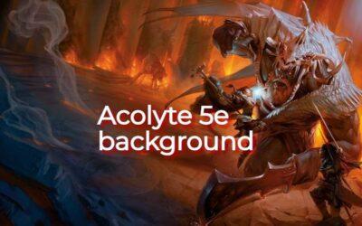 Acolyte 5e background